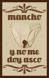 Mancho y no me doy asco / México 2010